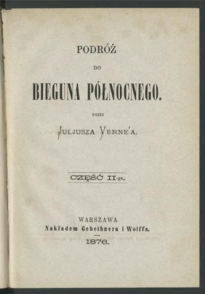 File:Juliusz Verne-Podróż do Bieguna Północnego cz.2.djvu