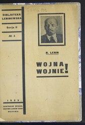 Włodzimierz Lenin: Wojna wojnie!
