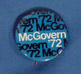 George McGovern 1972 presidential campaign - McGovern campaign button