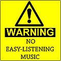 NoEasyListeningMusic.jpg