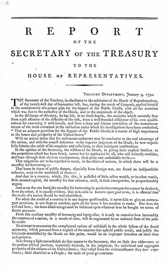 First Report on the Public Credit - Alexander Hamilton's First Report on the Public Credit, January 9, 1790