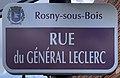 Plaque Rue Général Leclerc - Rosny-sous-Bois (FR93) - 2021-04-15 - 1.jpg