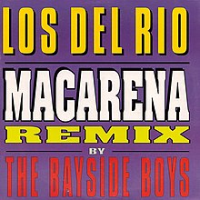 Remix of Los Del Rio's Macarena by The Bayside Boys European CD.jpeg