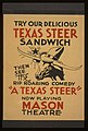 """Try our delicious Texas steer sandwich, then see the rip roaring comedy """"A Texas steer"""" LCCN98507716.jpg"""