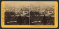 View from the Residence of Bishop Kip, Rincon Hill, San Francisco, by Watkins, Carleton E., 1829-1916.png