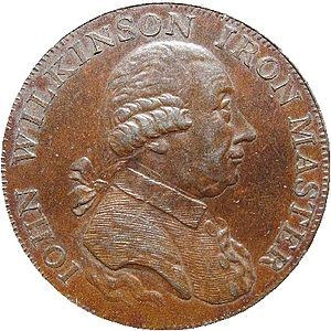 John Wilkinson (industrialist) - John Wilkinson, as depicted on a 1793 halfpenny token struck by Matthew Boulton's Soho Mint