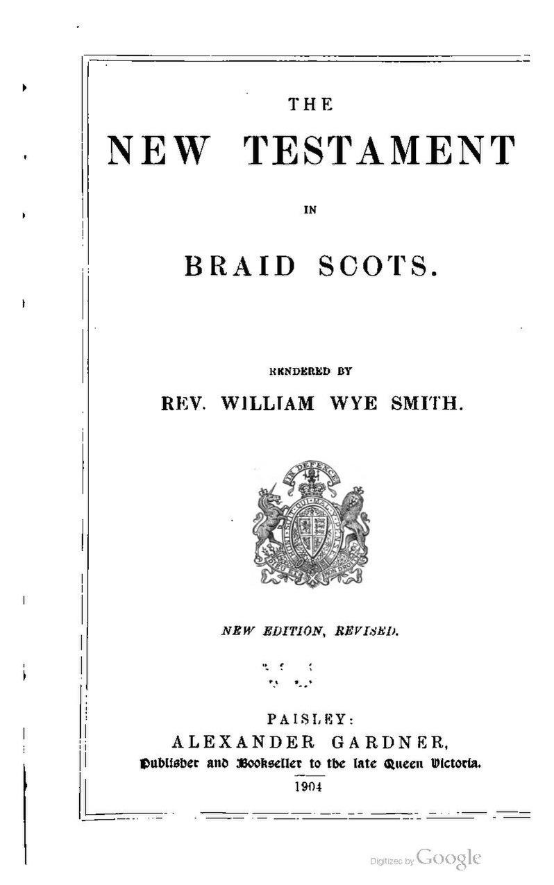 William Wye Smith-The New Testament in Braid Scots.pdf