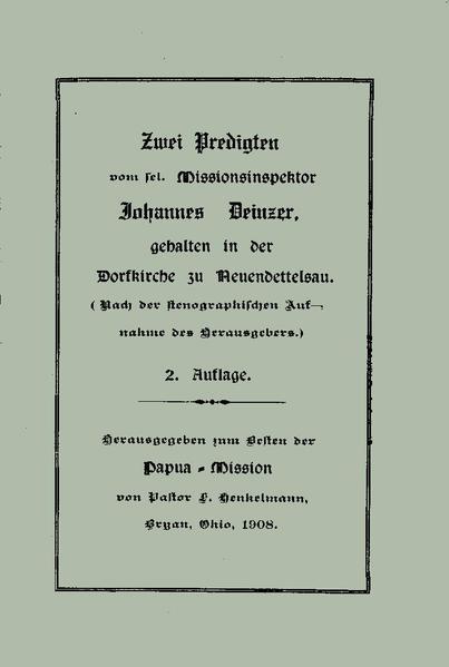 File:Zwei Predigten vom sel. Missionsinspektor Johannes Deinzer.pdf