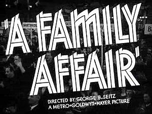 A Family Affair (1937 film) -  Trailer Title Card