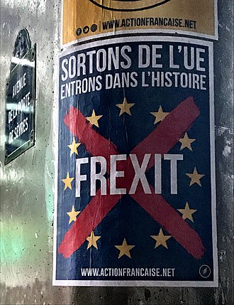 Action Française - Election campaign poster by the Action Française Party in favour of Frexit
