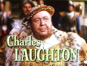 Charles Laughton - As Henry VIII in Young Bess (1953)