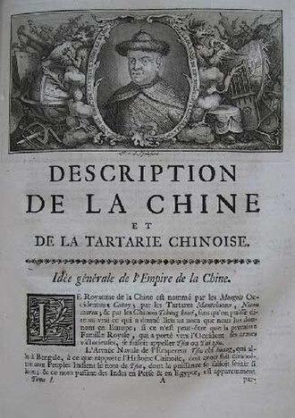 Jean-Baptiste Du Halde - Description de la Chine, by Jean-Baptiste Du Halde, 1736.