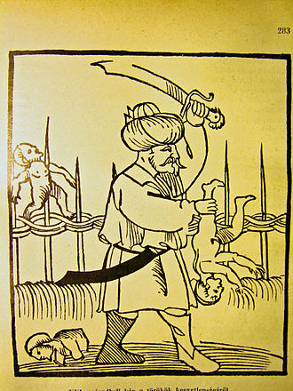 Anti-Turkism - Original prints from the 16th century at the Hungarian National Museum depict a Turkish warrior butchering infants.