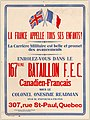 La France appell tous ses enfants! La carrière Militaire est belle et promet des avancements. Enrolez-vous dans le 167ieme Bataillion F.E.C. Canadien-Francais... (12308053143).jpg