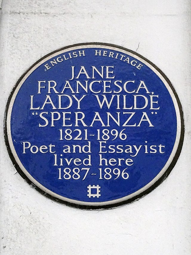 Jane Wilde blue plaque - Lady Jane Francesca 'Speranza' Wilde 1821-1896 poet and essayist lived here 1887-1896