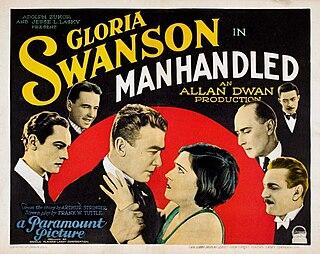 <i>Manhandled</i> (1924 film) 1924 film by Allan Dwan
