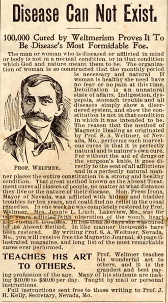 "History of alternative medicine - ""Disease Can Not Exist"", October 1899 advertisement in the People's Home Journal for Weltmerism, a form of ""magnetic healing"""