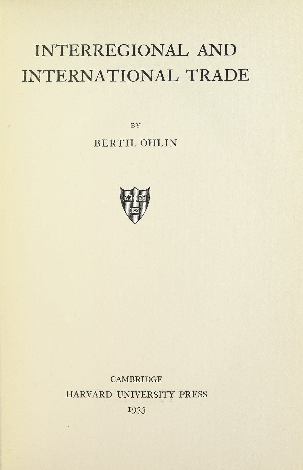 Ohlin - Interregional and international trade, 1933 - 5175280