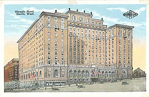 Fairmont Olympic Hotel (Seattle) - Olympic Hotel, circa 1925