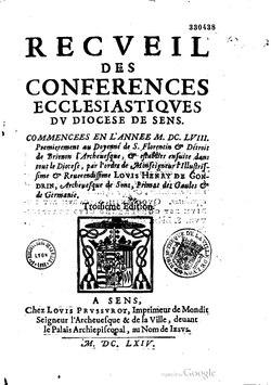 Recveil des conferences ecclesiastiqves dv diocese de Sens. Commencees en l'Annee M. DC. LVIII - Sens 1664.pdf