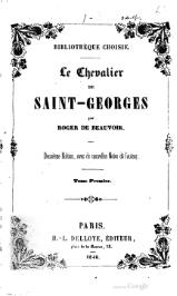 Roger de Beauvoir - Le Chevalier de Saint-Georges V1, 1840.djvu
