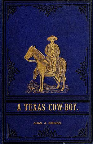 Charlie Siringo - Cover of A Texas Cowboy
