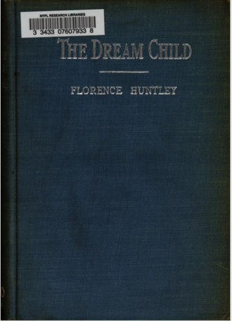 Florence Huntley - The Dream Child