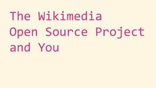 The Wikimedia Open Source Project and You.pdf