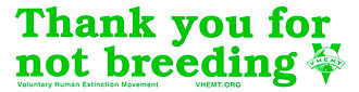 Slogan « Thank you for not breeding », avec le logo du mouvement.