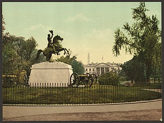 Andrew Jackson (Mills) - Jackson Monument and White House in the 1890s