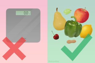 Image of choosing healthy foods over focusing on using scales to weigh self.