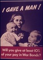 """I Gave a Man^ Will You Give at Least 10 Percent of Your Pay in War Bonds"" - NARA - 514558.tif"