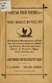 $750 per year; or, How I manage my poultry; the general management of poultry (IA 750peryearorhowi00bess).pdf