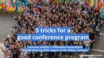 5 tricks for a good conference program, Wikimedia CEE Meeting 2016.pdf