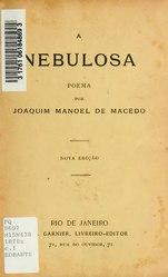 Joaquim Manuel de Macedo: A nebulosa