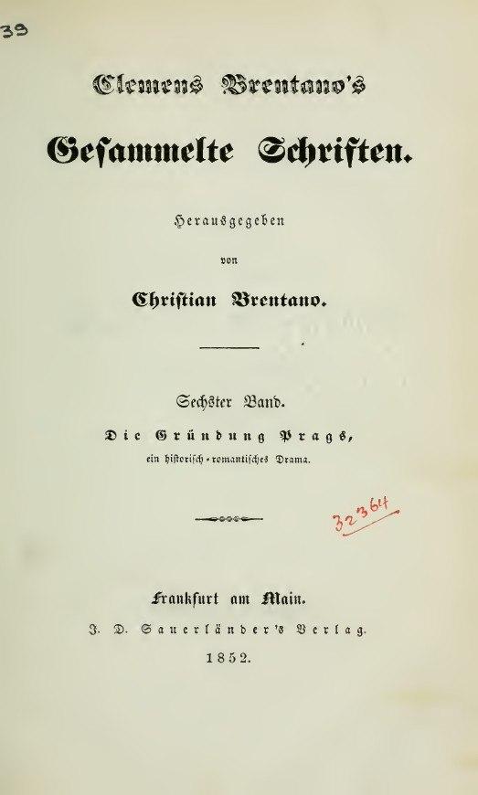 Brentano, Clemens – Die Gründung Prags, 1852 – BEIC 4178621