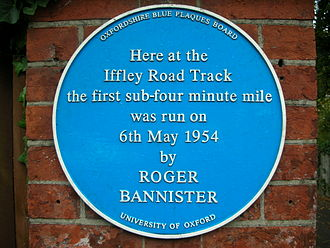 Roger Bannister - Blue plaque at Oxford University's Iffley Road Track, recording the first sub-4-minute mile run by Roger Bannister on 6 May 1954