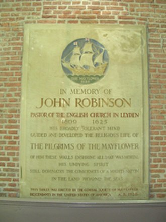 John Robinson (pastor) - Historical marker to the memory of John Robinson near where he is buried at the Pieterskerk, Leiden, Netherlands