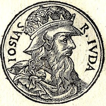 English: Josias-Josiah was a king of Judah (64...