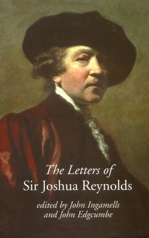 John Ingamells - The cover of the 2000 edition of the letters of Joshua Reynolds co-edited by Ingamells.