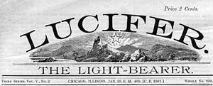 Anarchism in the United States - Lucifer the Lightbearer, an influential American free love journal