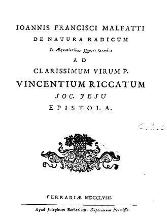 Gian Francesco Malfatti - De natura radicum in aequationibus quarti gradus, 1758