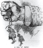 """A political cartoon. A closed fist protrudes from a jacket-sleeve covered in dollar signs; a cuff-link is marked """"MARK $ HANNA"""". The hand tightly grasps a chain from which hangs a tiny, sorry-looking figure marked """"McKinley"""". """"A Man of Mark!"""" concludes the cartoon's caption."""