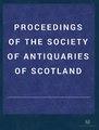 Proceedings of the Society of Antiquaries of Scotland (IA bub gb wJUwAQAAMAAJ).pdf