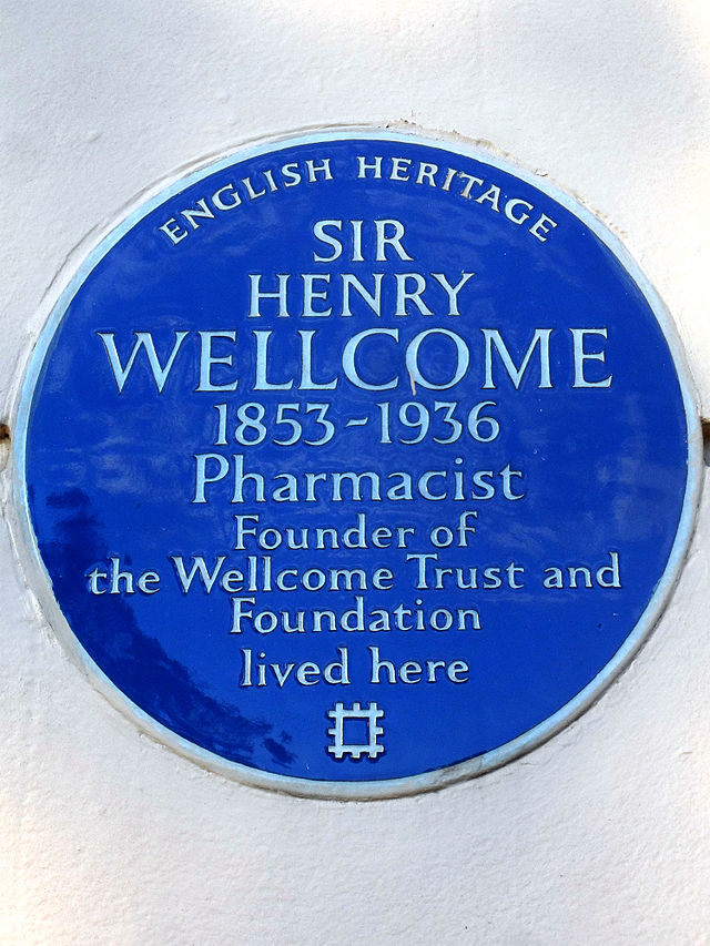 Henry Wellcome blue plaque - Sir Henry Wellcome 1853-1936 pharmacist, founder of the Wellcome Trust and Foundation lived here