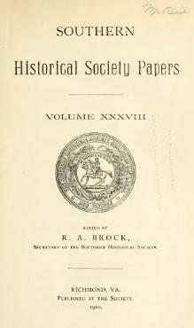 Southern Historical Society Papers volume 38.djvu