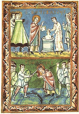 Manuscript page consisting of two images. The top shows a haloed man baptising another man in a font; a third man assists, and onlookers look on approvingly. The bottom shows the same haloed figure attacked by a swordsman who has struck the top of his head with his sword, drawing much blood. A spearman is about to strike the haloed man's back. Other soldiers look on.