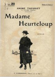 André Theuriet: Madame Heurteloup