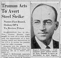 Truman acts to avert steel strike. Names McDonough to fact board, orders OPA to review prices.jpg