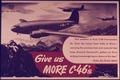 """""""Give us More C-46's"""" - NARA - 514395.tif"""